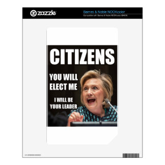 CITIZENS YOU WILL ELECT ME NOOK COLOR SKINS