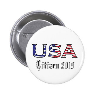 Citizenship Year USA Stars and Stripes Pinback Button