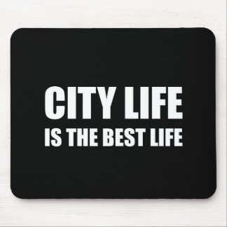 City Life Best Life Mouse Pad