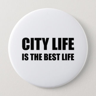City Life Best Life Pinback Button