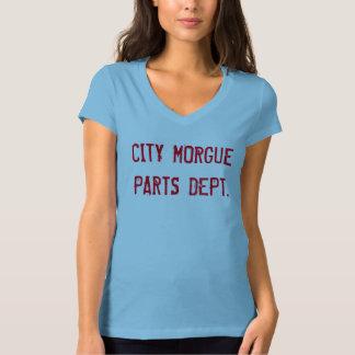 CITY MORGUE PARTS DEPT. T-Shirt