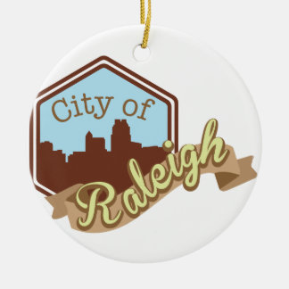 City Of Raleigh Ceramic Ornament