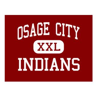 Ciudad de Osage - indios - alta - ciudad Kansas de Postales