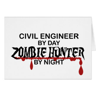 Civil Eng Zombie Hunter Greeting Card