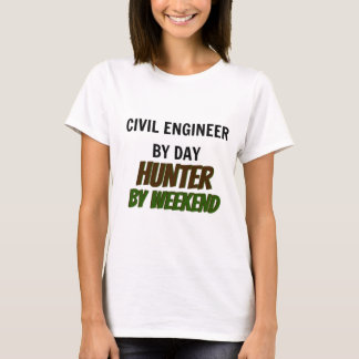 Civil Engineer by Day Hunter by Weekend T-Shirt