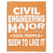 Civil Engineer College Major Only Cool People Fleece Blanket
