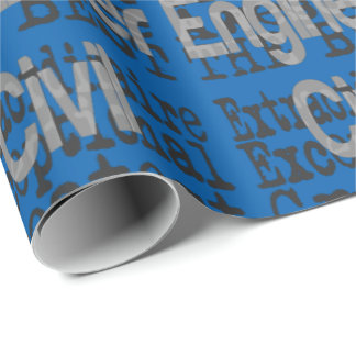 Civil Engineer Extraordinaire Wrapping Paper