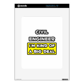 Civil Engineer .. I'm Kind of a Big Deal Decals For iPad