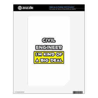 Civil Engineer .. I'm Kind of a Big Deal NOOK Color Skin