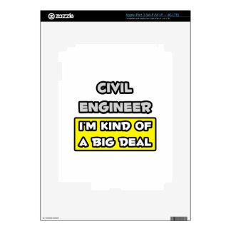 Civil Engineer .. I'm Kind of a Big Deal iPad 3 Decal