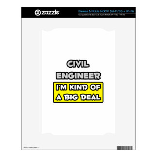 Civil Engineer .. I'm Kind of a Big Deal Decal For NOOK