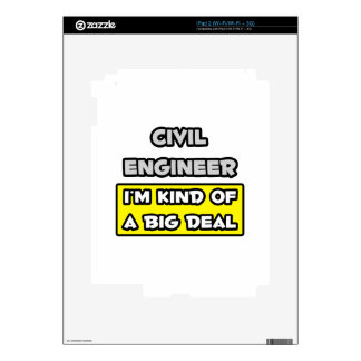 Civil Engineer .. I'm Kind of a Big Deal Decals For The iPad 2