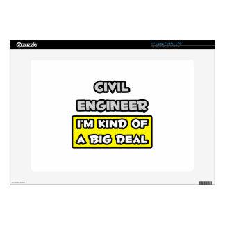 Civil Engineer .. I'm Kind of a Big Deal Laptop Skins