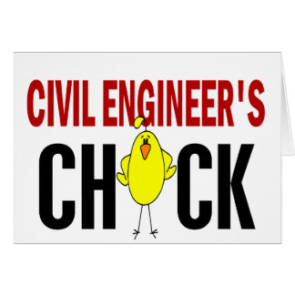 Civil Engineer's Chick Greeting Card