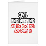 Civil Engineering...All The Cool Kids Cards