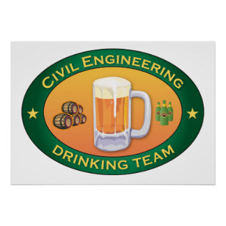 Civil Engineering Drinking Team Poster