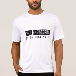 Civil Engineering It Is T Shirt