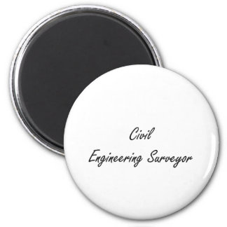 Civil Engineering Surveyor Artistic Job Design 2 Inch Round Magnet