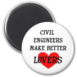 Civil Engineers Make Better Lovers Fridge Magnets