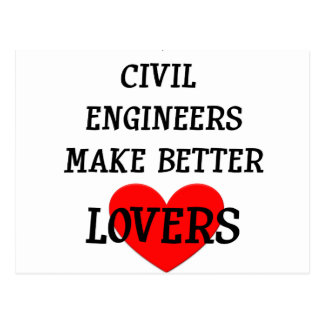 Civil Engineers Make Better Lovers Post Card