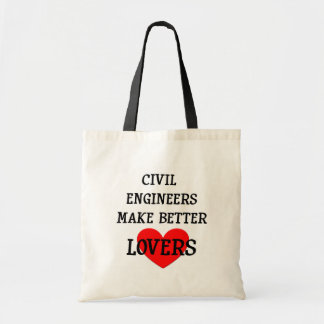 Civil Engineers Make Better Lovers Tote Bag