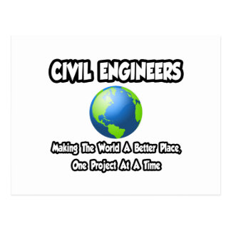Civil Engineers...Making World a Better Place Post Card