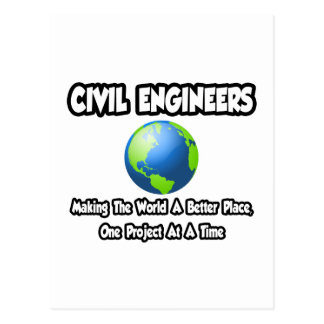 Civil Engineers...Making World a Better Place Postcards