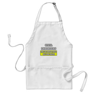 Civil Engineers...Much Smarter Adult Apron