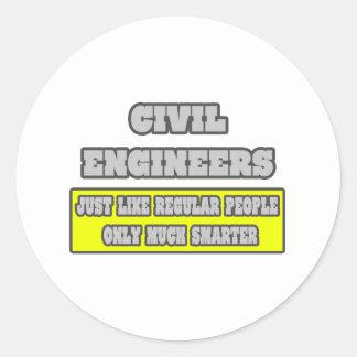 Civil Engineers...Much Smarter Classic Round Sticker