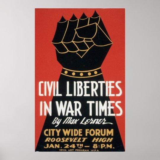 Civil Liberties in War Times Poster