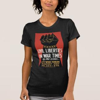 Civil Liberties in War Times T-Shirt