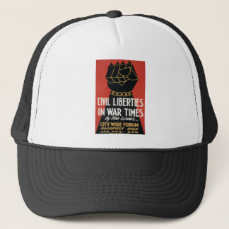 Civil Liberties in War Times Trucker Hat