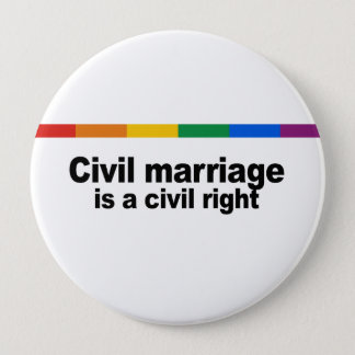 Civil marriage is a civil right pinback button