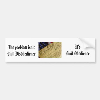 Civil Obedience Bumper Sticker