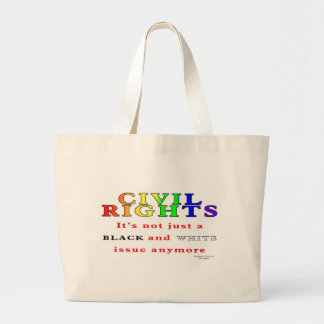 Civil Rights, Not Just Black and White Tote Bags