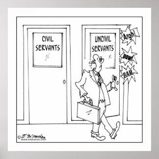 Civil & Uncivil Servants Poster