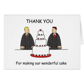 Civil union thanks for making our cake. card