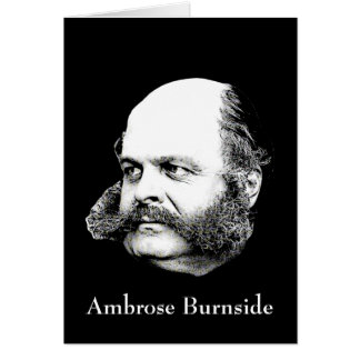 Civil War General Ambrose Burnside Card