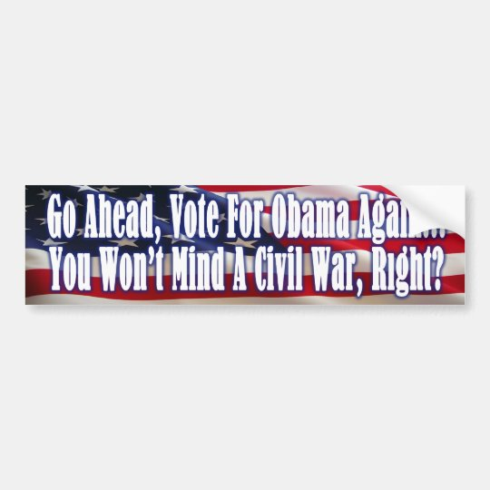 Civil War is Coming with Obama Bumper Sticker