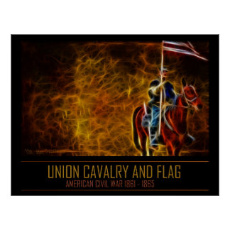 Civil War Poster - Union Cavalry And Flag