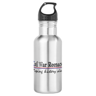 """""""Civil War Reenactor"""" Water Bottle"""