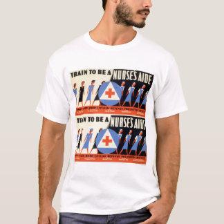 Civilian Defense - Train to be a Nurse's Aid - WPA T-Shirt