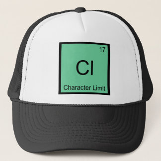 Cl - Character Limit Funny Chemistry Element Tee Trucker Hat