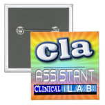 CLA LOGO - ASSISTANT CLINICAL LABORATORY PINBACK BUTTON