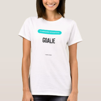 Clabaugh Athletics GOALIE in white T-Shirt