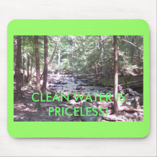 Claean Water Is Priceless! Mouse Pad