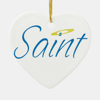 Claiming Sainthood Ceramic Ornament
