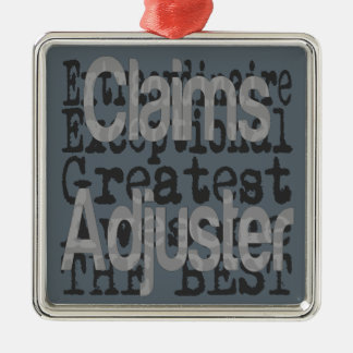 Claims Adjuster Extraordinaire Metal Ornament