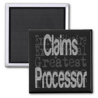 Claims Processor Extraordinaire Magnet