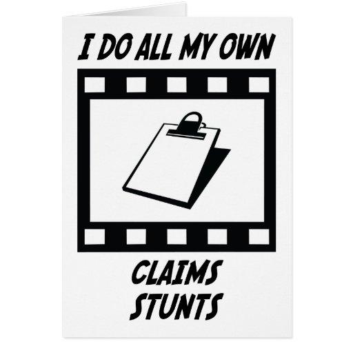 Claims Stunts Greeting Card